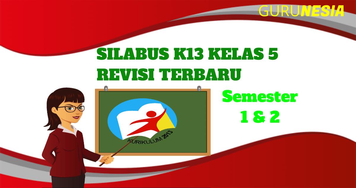 Silabus K13 Kelas 5 Revisi Terbaru Semester 1 2 Guru Nesia